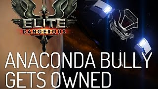 Nobody likes a bully... (Elite Dangerous Anaconda PvP)