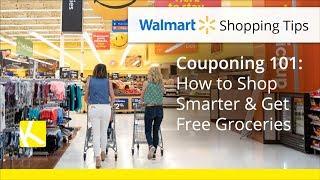 Walmart Couponing 101: How to Shop Smarter \u0026 Get Free Groceries