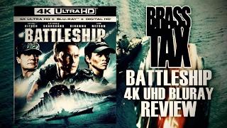 Battleship 4K UHD Bluray Review @BrassTax