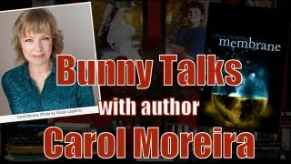 #BunnyTalks with YA Author Carol Moreira + GIVEAWAY! Thumbnail
