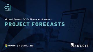 Dynamics 365 Operations: Project Forecasts