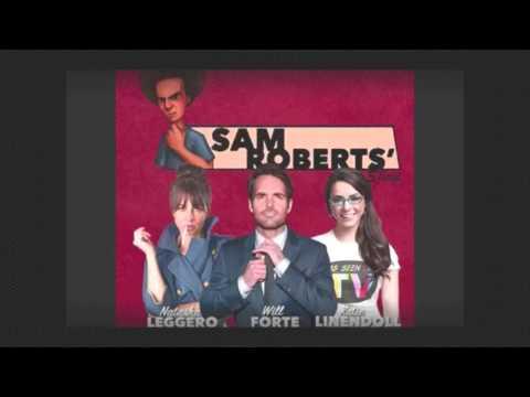 Sam Roberts Show   Natasha Leggero & Will Forte 02 27 2015