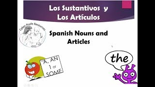 Spanish Nouns and Articles
