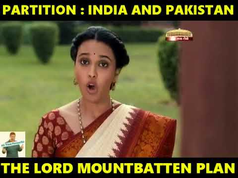 PARTITION : PAKISTAN AND INDIA THE LORD MOUNTBATTEN PLAN