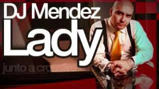 Lady - Dj. Mendez  ..::Audio::..