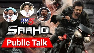 Saaho Movie Public Talk | Prabhas Fans Reaction On Sahoo | TV5