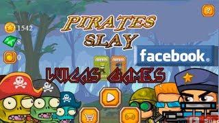 Pirates Slay Juego de Plataformas Gratis Facebook y PC