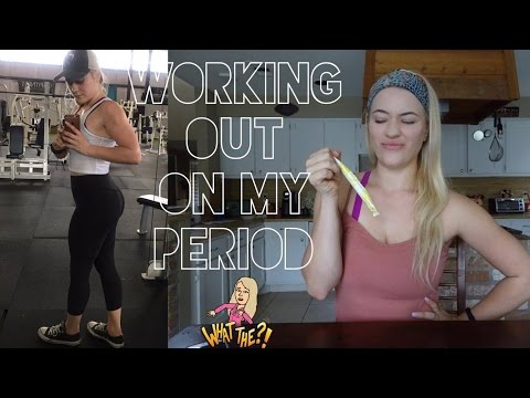 WORKING OUT ON MY PERIOD?!
