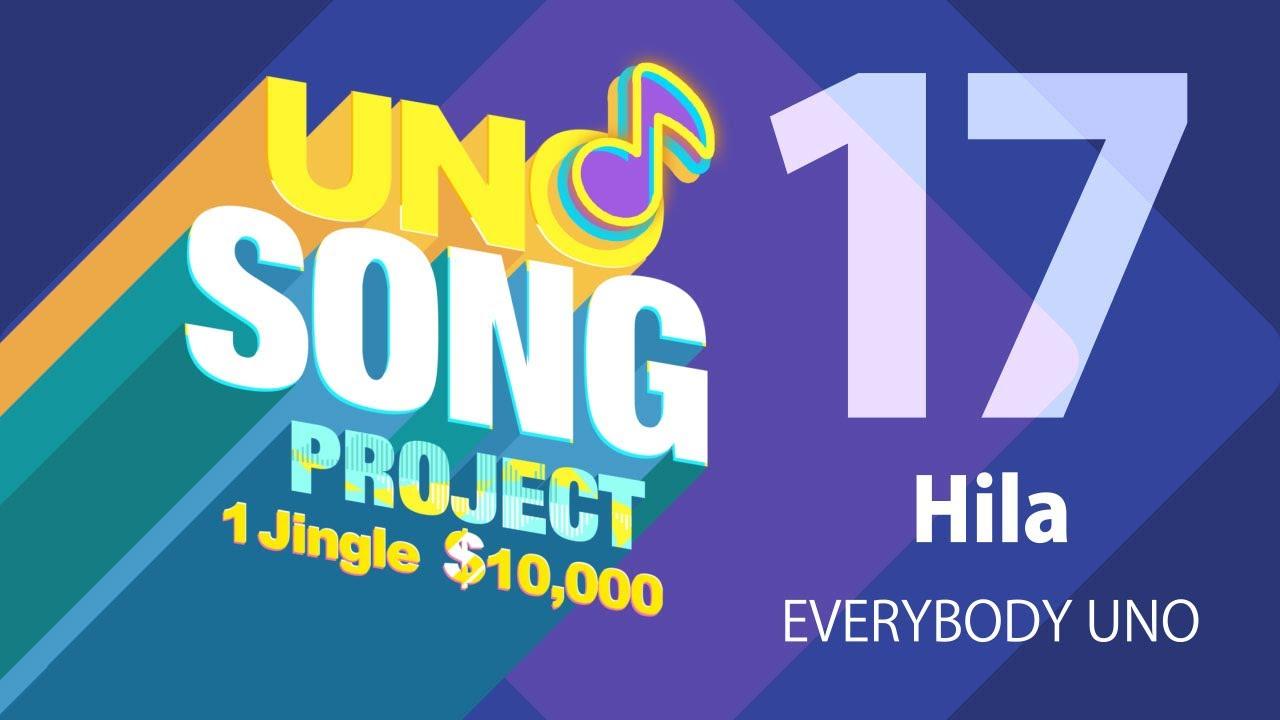 #UNOSongProject - EVERYBODY UNO - Hila