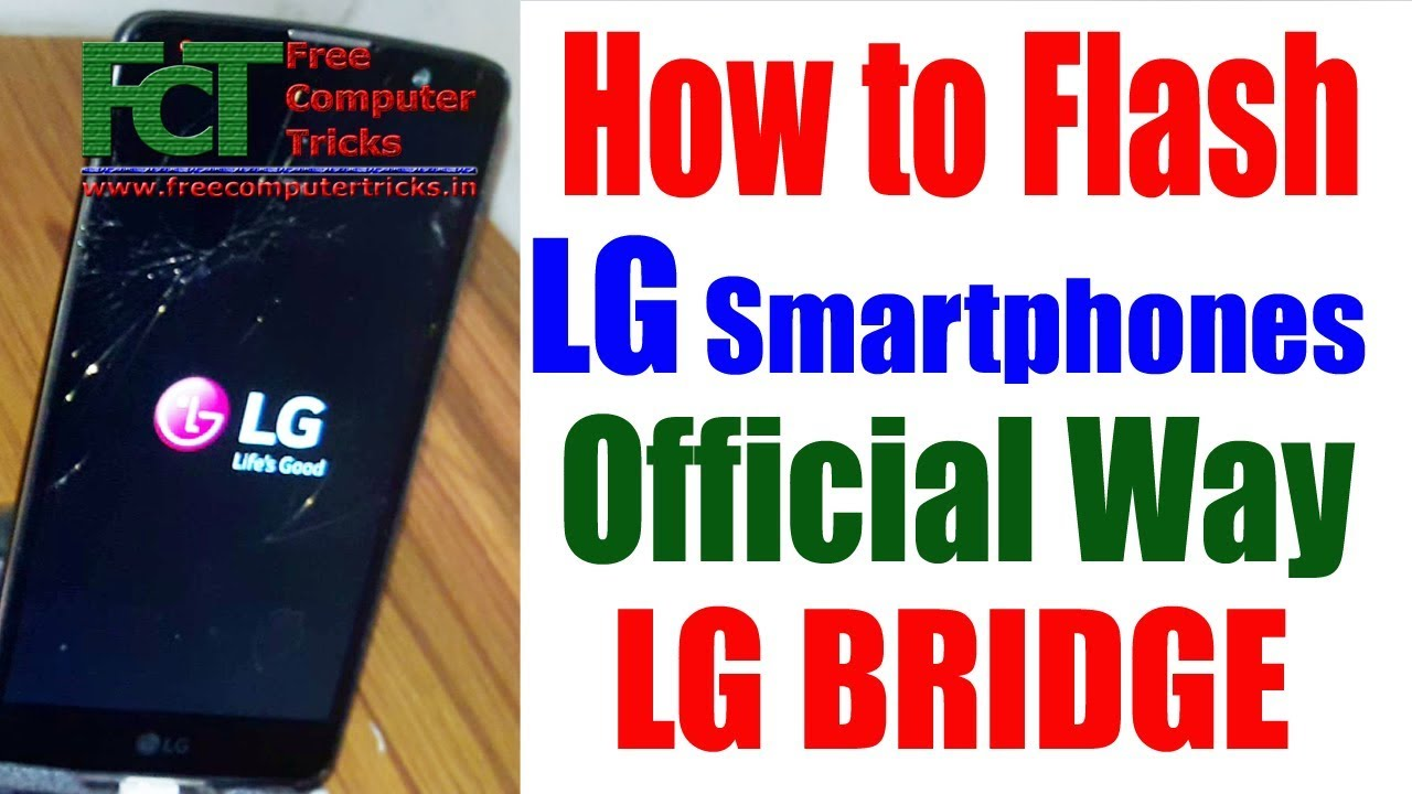 How to Flash LG Mobile - Official Way - LG Bridge