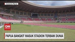 Papua Bangkit Masuk Stadion Terbaik Dunia