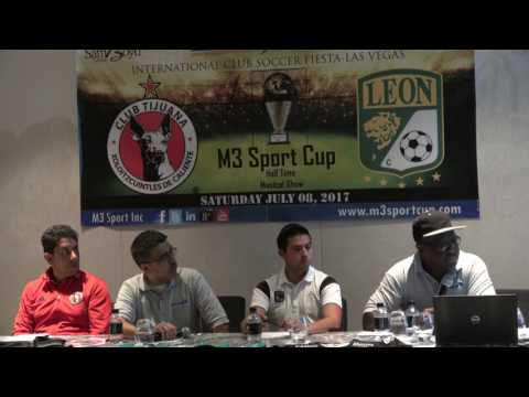 M3 Sport Cup - Tijuana Vs Leon - Press Conference  Las Vegas - July 8, 2017