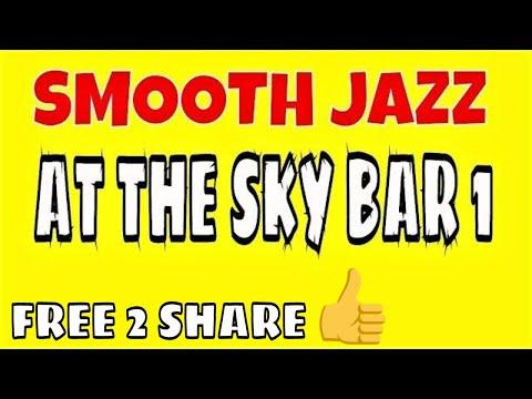 AT THE SKY BAR 1 ♥ FREE PUBLIC DOMAIN MUSIC ♫  NO COPYRIGHT MUSIC