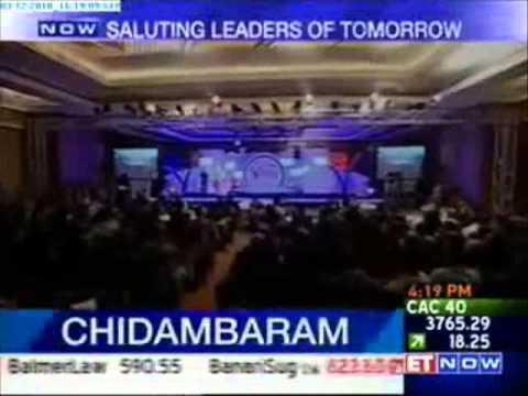 Speech by Hon'ble Home Minister P. Chidambaram - Indiamart Leaders of Tomorrow Award 2010