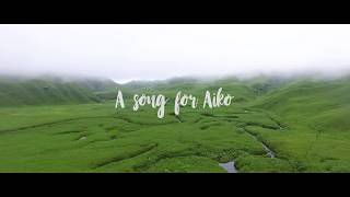 Video Alobo Naga -  A song for Aiko download MP3, MP4, WEBM, AVI, FLV April 2018