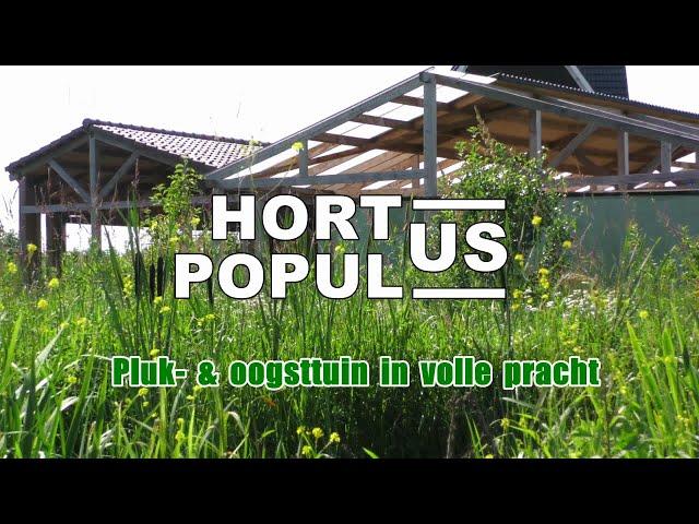 Hortus Populus: 'Pluk- en oogsttuin in volle pracht'