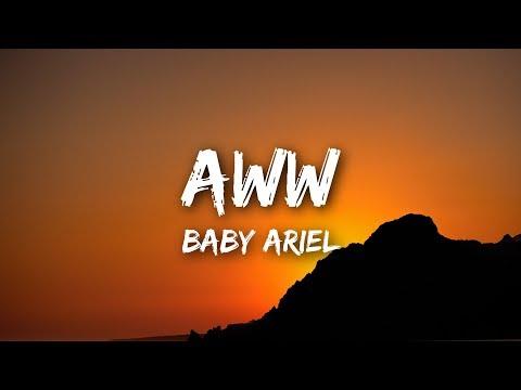"Baby Ariel - ""Aww"" (Lyrics / Lyrics Video)"