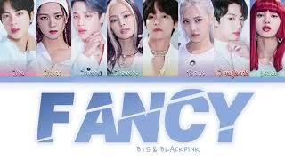 How Would BTS & BLACKPINK Sing FANCY By TWICE (FANAMDE)