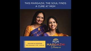 MGM Margazhi Season   Ranjani Gayatri   Live concert 2020