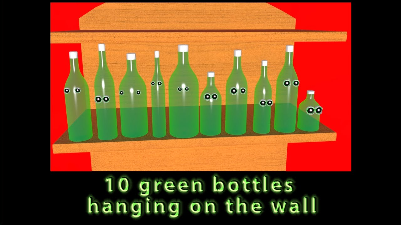 Ten Green Bottles Hanging On The Wall Nursery Rhymes For