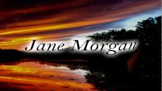 Jane Morgan - Where The Blue Of The Night (Meets The Gold Of The Day)