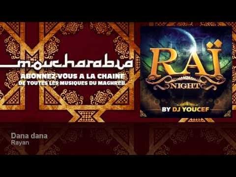 Rayan - Dana dana - feat. Rima
