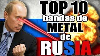 �������� ���� TOP 10: BANDAS DE METAL RUSO ������