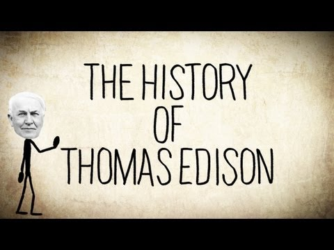 The History of Thomas Edison - a Short Story