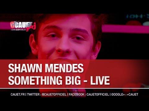 Shawn Mendes - Something Big - Live - C'Cauet sur NRJ