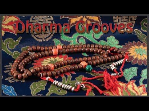 Dharma Grooves: Tibetan Prayer Beads And Mantra