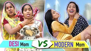 DESI Mom vs MODERN Mom | ShrutiArjunAnand |