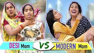 DESI Mom vs MODERN Mom | ShrutiArjunAnand