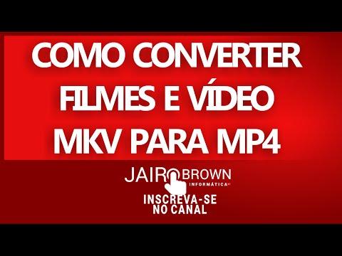 ✔COMO CONVERTER FILMES E VÍDEOS MKV PARA O FORMATO MP4 2016