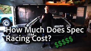How Much I Spent on 1 Year of Spec Racing (Cost)