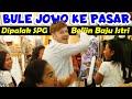 DIPALAK SPG Beliin Baju Istri, Bule Jowo ke Pasar!!