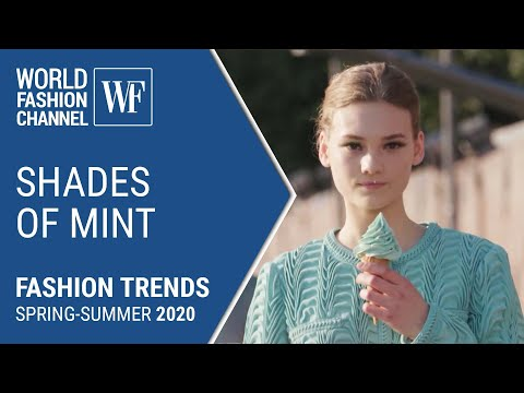 Shades of mint | Fashion trends spring-summer 2020
