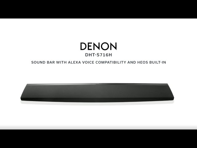 Denon — Introducing the DHT-S716H Premium Sound Bar