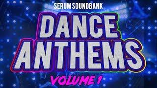 Dance Anthems Vol.1 (SERUM SOUNDBANK)