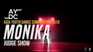 Monika   Judge Show   2019 Asia Youth Dance Competition   #AYDC19