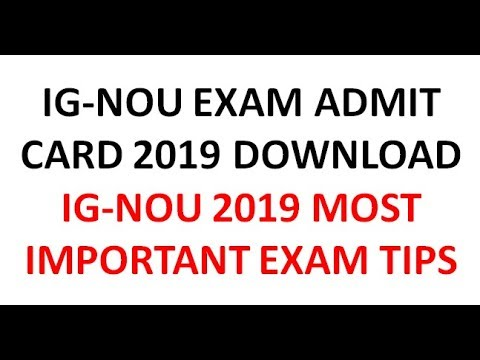 IGNOU EXAM ADMIT CARD 2019 EASY STEPS TO DOWNLOAD || IGNOU 2019 MOST IMPORTANT EXAM TIPS