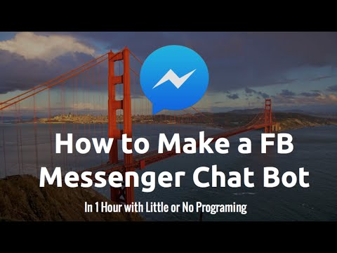 How to Make a Facebook Messenger Chat Bot: Webhooks
