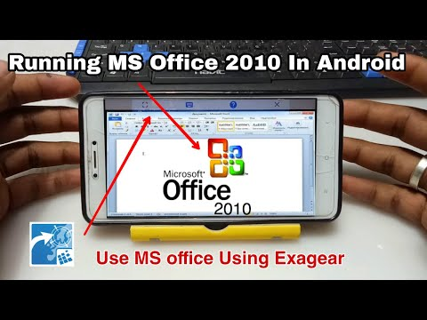Running MS Office 2010 In Android Using Exagear Mod | Tech With King