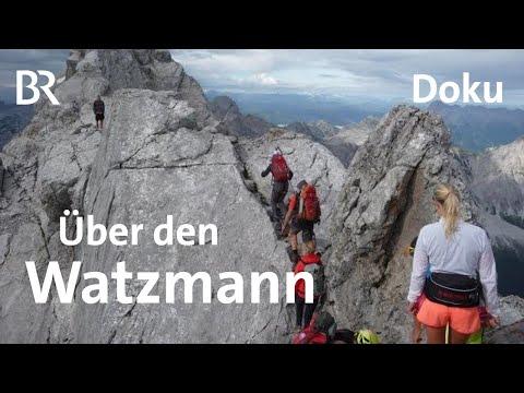 Watzmann-Überschreitung und Ostwand | Bergauf-Bergab | Ganze Sendung | 02.09.2018 | Doku