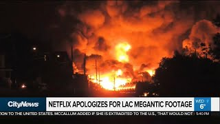 Netflix apologizes for using Lac Megantic footage in Bird Box
