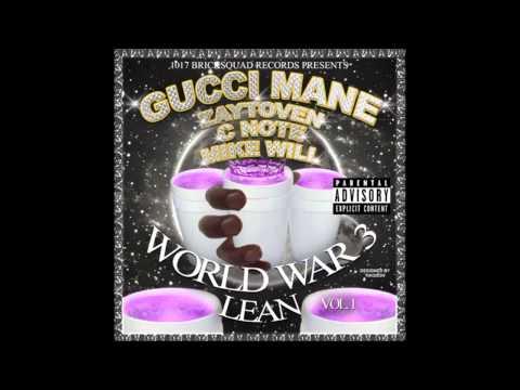 Gucci Mane - Confused ft. Future (World War 3  Lean)