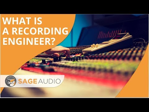 What is a Recording Engineer? — Sage Audio