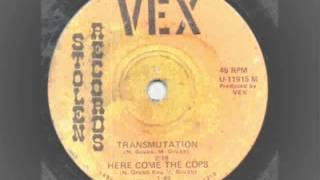 Vex - Here come the cops