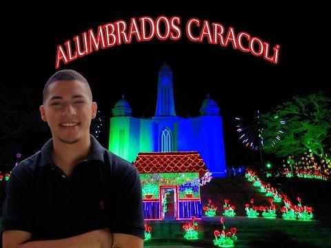 ALUMBRADOS CARACOLÍ - ANTIOQUIA 2015