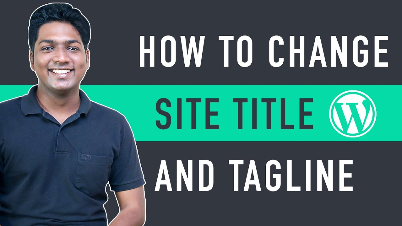 How to Change Site Title and Tagline in WordPress