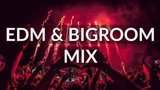 EDM & Bigroom Mix 2019